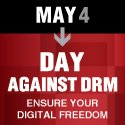 May 4 - day against DRM