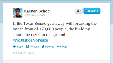 Posted on Twitter: @KarstenSchool  If the Texas Senate gets away with breaking the law in front of 170,000 people, the building should be razed to the ground #NoJusticeNoPeace